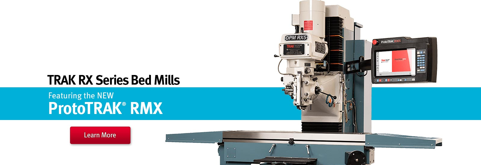 TRAK DPMRX Series Bed Mills featuring the ProtoTRAK RMX