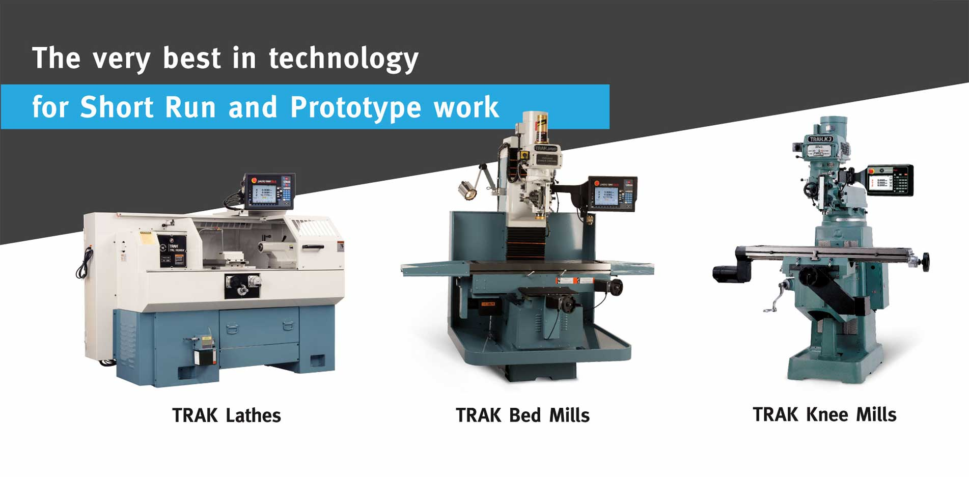 TRAK Machines for Short Run and Prototype Work