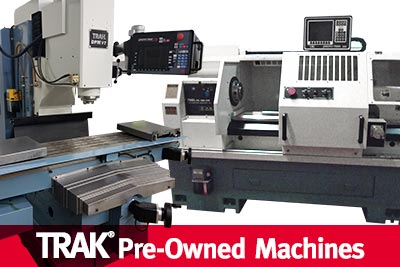 TRAK Pre-Owned Machines